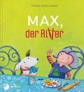 Max, der Ritter