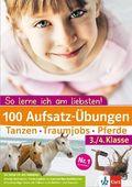 100 Aufsatz-Übungen 3./4. Klasse