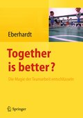 Together is better?