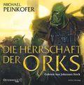 Die Herrschaft der Orks; 8 CDs; Die Orks; Deutsch
