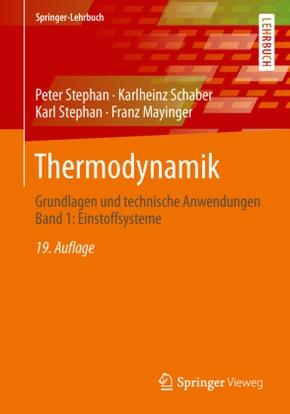 Thermodynamik: Einstoffsysteme; Bd.1
