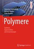 Polymere: Synthese, Eigenschaften und Anwendungen