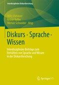 Diskurs - Sprache - Wissen