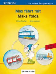 Max fährt mit, Deutsch-Türkisch - Max Yolda