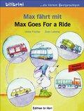 Max fährt mit, Deutsch-Englisch - Max Goes for a Ride