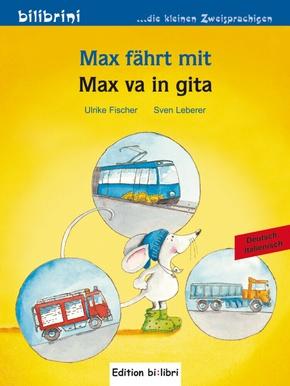 Max fährt mit, Deutsch-Italienisch - Max va in gita