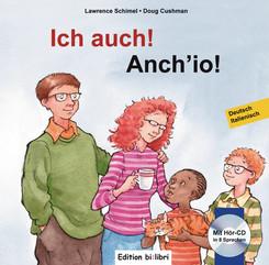 Ich auch!, Deutsch-Italienisch - Anch'io, m. Audio-CD