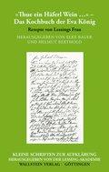 »Thue ein Häferl Wein« -  Das Kochbuch der Eva König