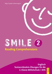 Smile: Reading Comprehensions II; Bd.2