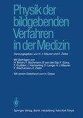 Physik der bildgebenden Verfahren in der Medizin