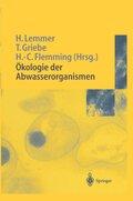 Ökologie der Abwasserorganismen