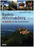 Baden-Württemberg, 60 Ausflüge in die Geschichte
