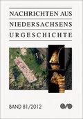 Nachrichten aus Niedersachsens Urgeschichte - Bd.81