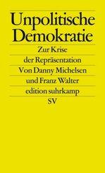 Unpolitische Demokratie