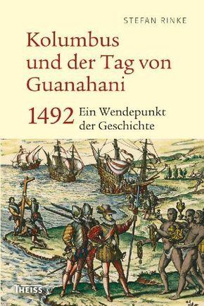 Kolumbus und der Tag von Guanahani