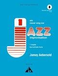 Ein neuer Weg zur Jazz Improvisation, alle Instrumente, m. 2 Audio-CDs