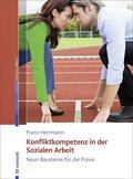 Konfliktkompetenz in der Sozialen Arbeit