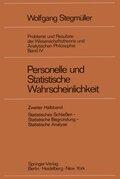 Probleme und Resultate der Wissenschaftstheorie und Analytischen Philosophie: Personelle und Statistische Wahrscheinlichkeit; Bd.4/2