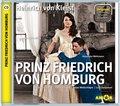 Prinz Friedrich von Homburg - Hörspiel, 1 Audio-CD