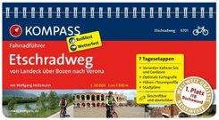 KOMPASS Fahrradführer Etschradweg, von Landeck über Bozen nach Verona