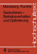 Gasturbinen - Betriebsverhalten und Optimierung