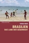 Brasilien - Land der Gegenwart