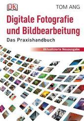 Digitale Fotografie und Bildbearbeitung