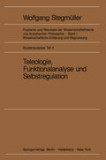 Probleme und Resultate der Wissenschaftstheorie und Analytischen Philosophie: Erklärung-Begründung-Kausalität; Bd.1/E