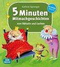 5 Minuten-Mitmachgeschichten zum Rätseln und Lachen
