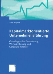 Kapitalmarktorientierte Unternehmensführung