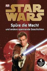 Star Wars™ - Spüre die Macht und andere spannende Geschichten