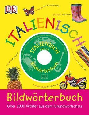 Bildwörterbuch Italienisch, m. 1 Audio-CD