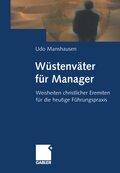 Wüstenväter für Manager