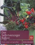 Breckwoldt, Der Selbstversorger Balkon