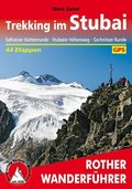 Rother Wanderführer Trekking im Stubai