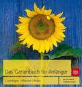 Das Gartenbuch für Anfänger