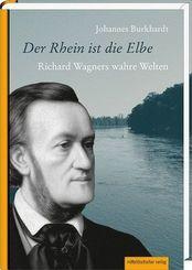 Der Rhein ist die Elbe