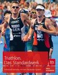 Triathlon. Das Standardwerk
