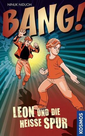 BANG! Leon und die heiße Spur