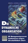 Die dynamische Organisation