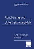Regulierung und Unternehmenspolitik