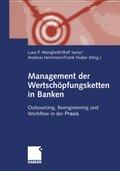Management der Wertschöpfungsketten in Banken