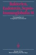 Bakterien, Endotoxin, Sepsis - Immunglobulin M