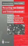 Recycling von Elektro- und Elektronikschrott