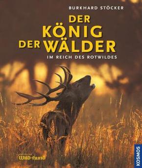 Der König der Wälder - Im Reich des Rotwildes