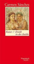 Kunst und Erotik in der Antike