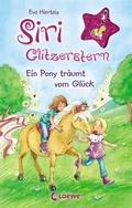 Siri Glitzerstern - Ein Pony träumt vom Glück, m. Anhänger