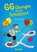 66 Übungen für den Schulstart - Schreiben