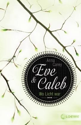 Eve & Caleb - Wo Licht war