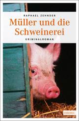 Müller und die Schweinerei